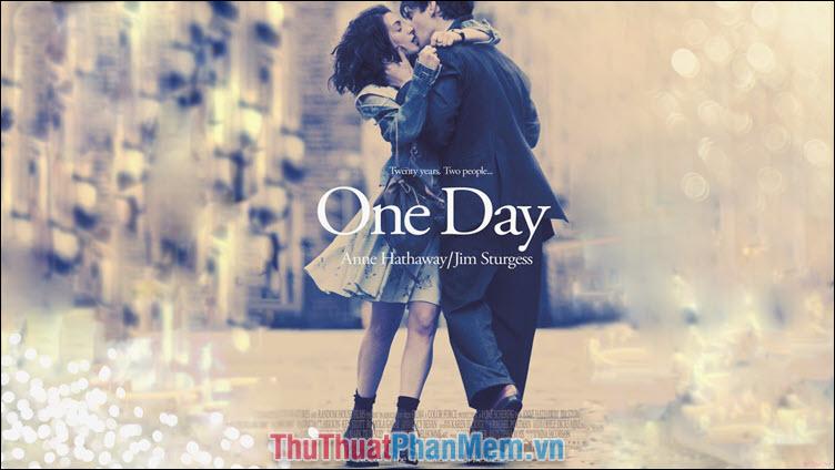 One Day – Một ngày yêu (2011)