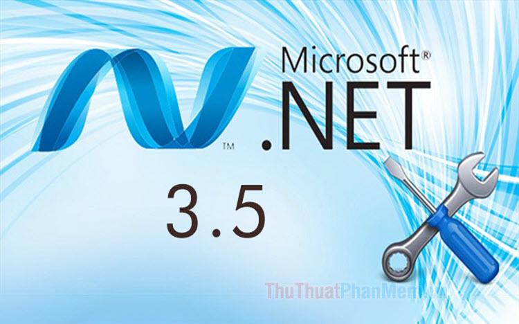 Cách cài đặt, kích hoạt .NET Framework 3.5 trên Win 10