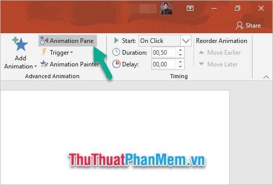 Click vào Animation Pane trong nhóm Advanced Animation