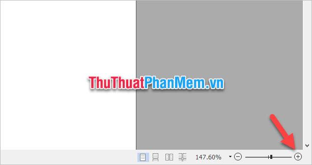 Click vào biểu tượng dấu cộng phóng to ở góc phải dưới cùng của giao diện phần mềm đọc file PDF