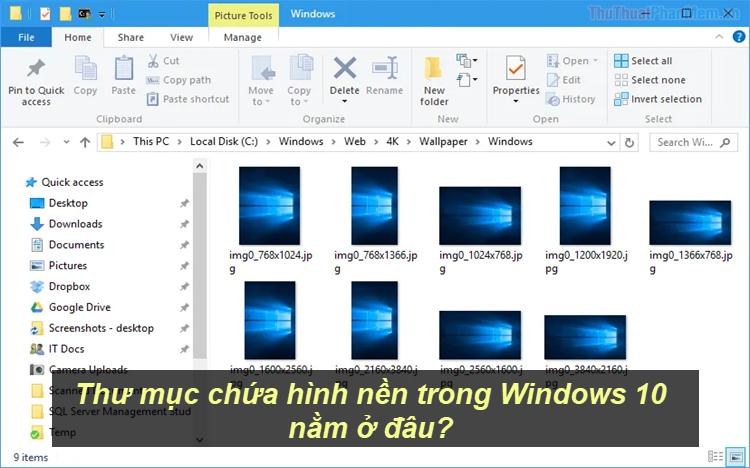 Thư mục chứa hình nền trong Windows 10 nằm ở đâu?