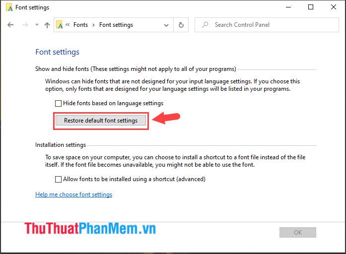 Click vào mục Restore default font settings