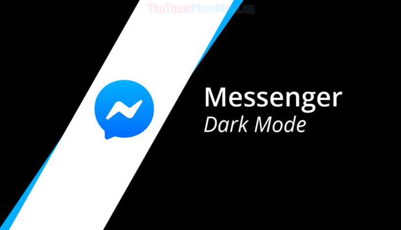 Cách bật chế độ Dark Mode Messenger