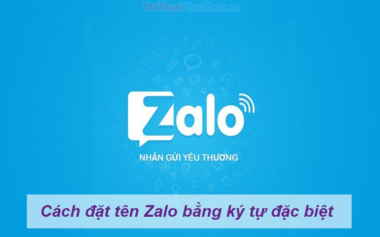 Cách đặt tên Zalo bằng ký tự đặc biệt