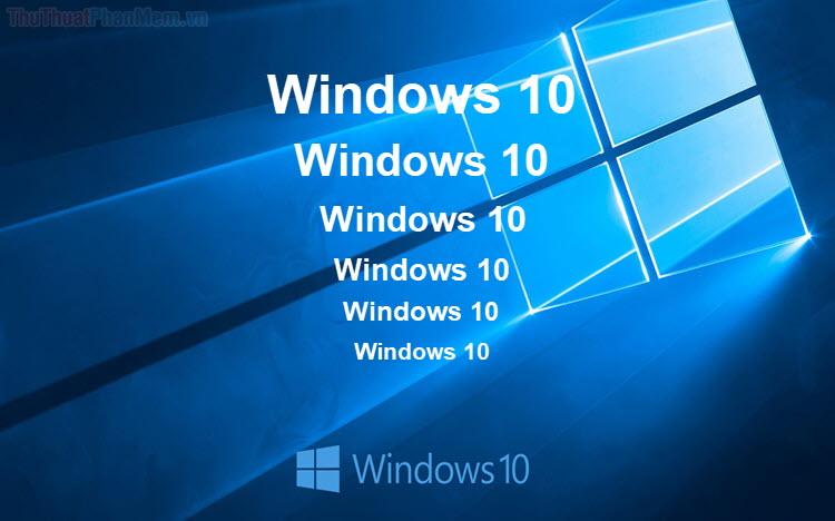 Cách chỉnh cỡ chữ trên màn hình Windows 10