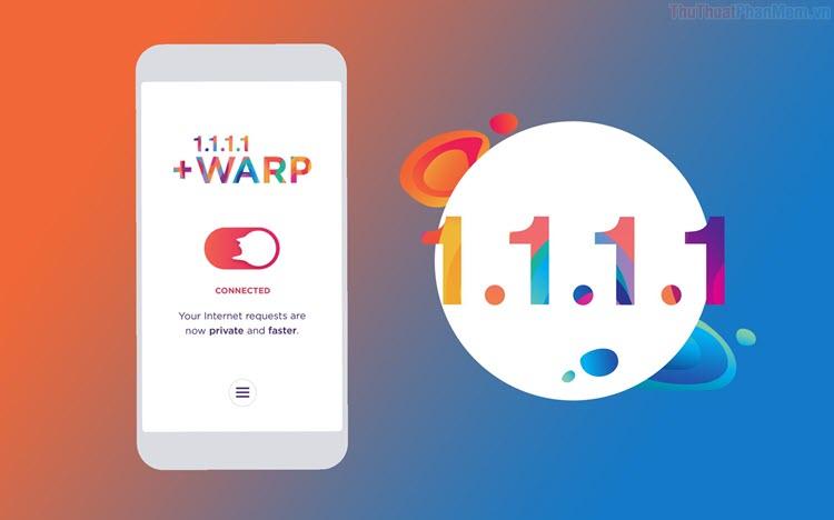 Hướng dẫn cách tăng DATA Warp+ VPN (1.1.1.1) miễn phí