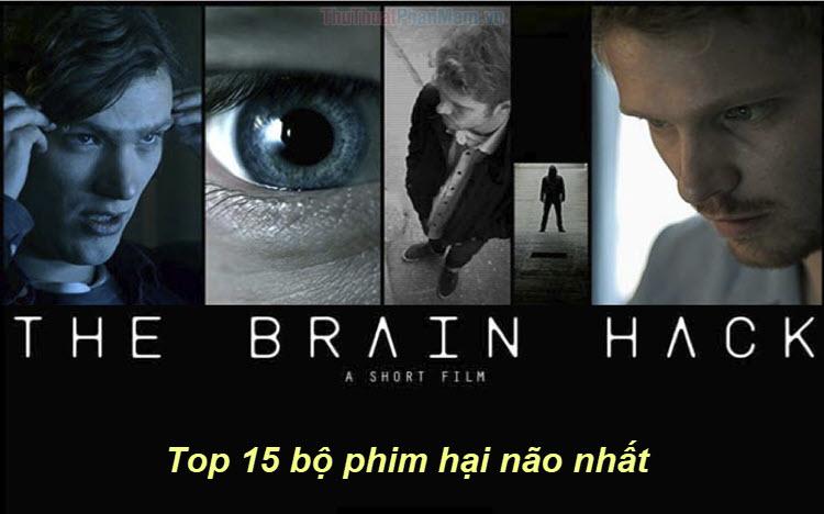 Top 15 bộ phim hại não nhất