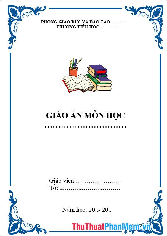 Mẫu bìa giáo án môn học đẹp