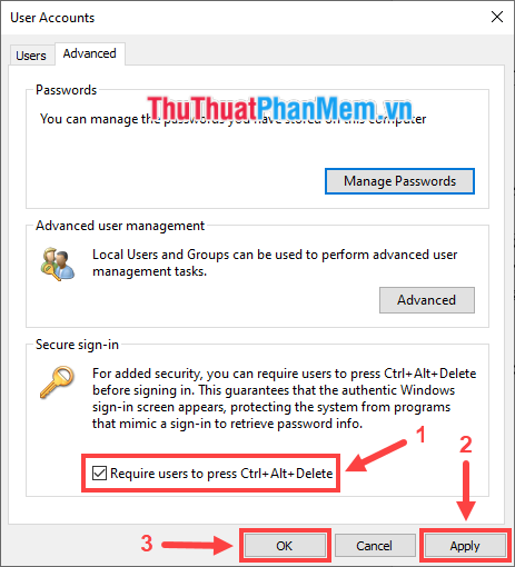 Tích chọn Require users to press Ctrl+Alt+Delete
