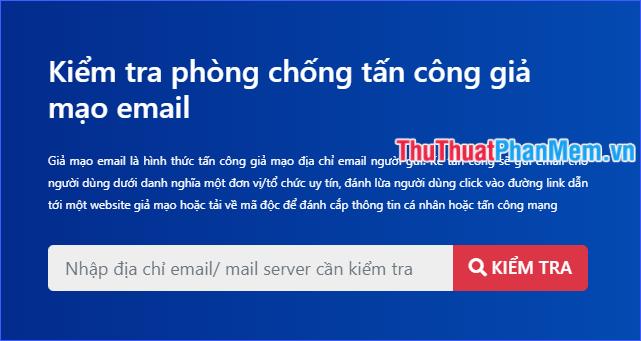 Nhập địa chỉ email mà bạn nghi ngờ là giả mạo, sau đó click vào Kiểm tra
