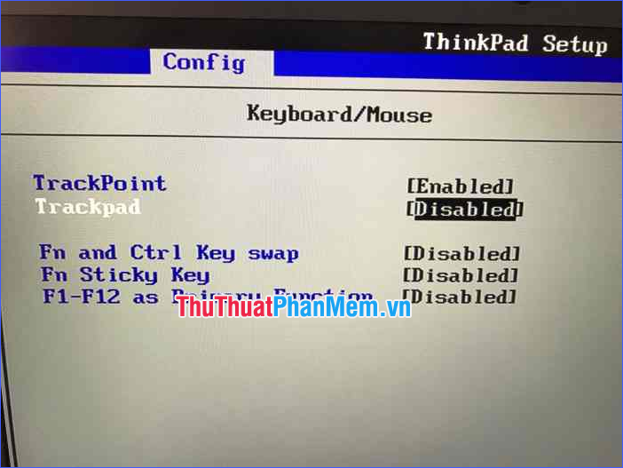 Chuyển Touchpad hoặc Trackpad sang Disabled