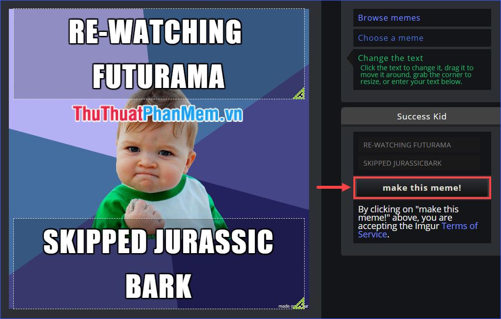 Click vào make this meme để lưu hình ảnh kết quả