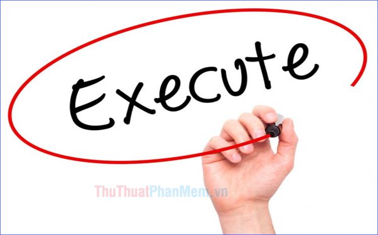 Execute là gì?