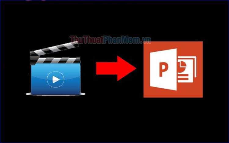 Cách chèn video vào PowerPoint mà vẫn mở được khi chuyển sang máy khác