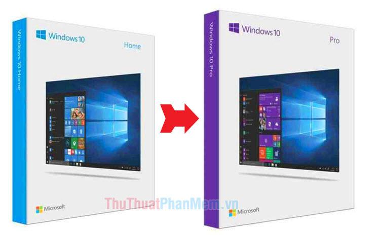 Hướng dẫn cách cấp Windows 10 Home lên Pro