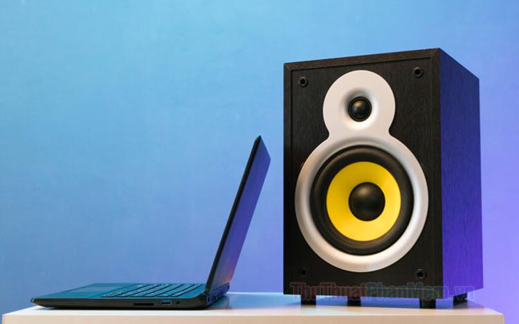 Cách tăng âm lượng loa Laptop