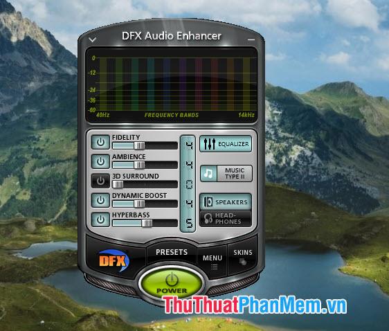 Sử dụng phần mềm DFX Audio Enhancer