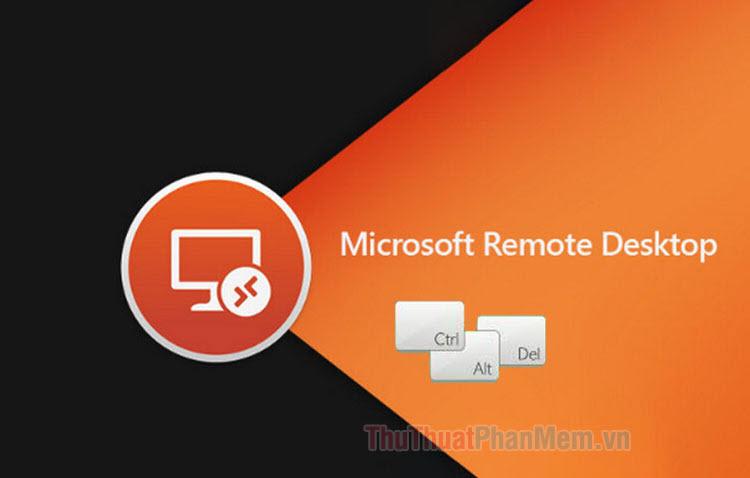 Cách gửi lệnh Ctrl-Alt-Delete trong Remote Desktop