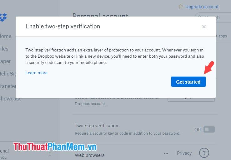 Nhấn Get started và làm theo hướng dẫn của Dropbox để bật tính năng xác thực hai bước