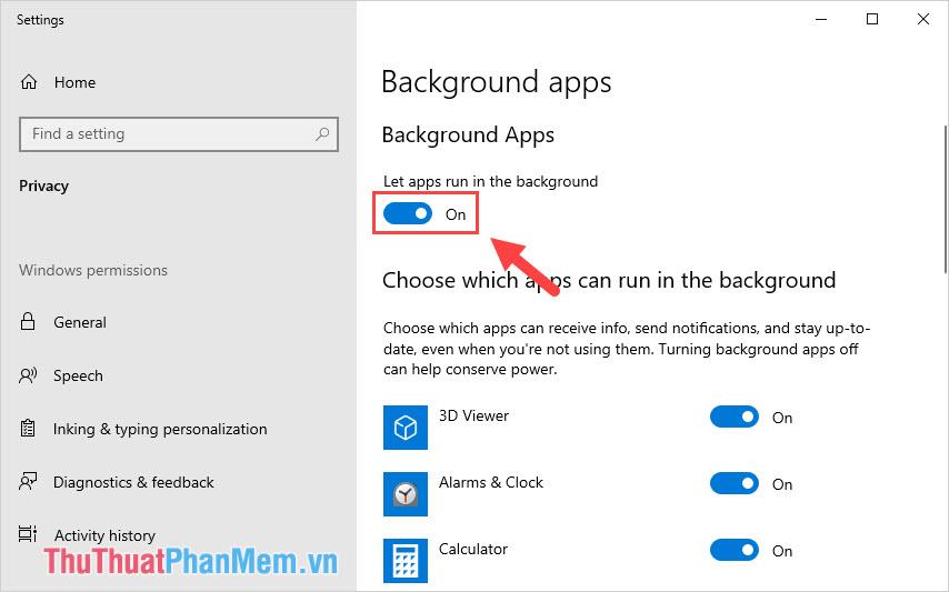 Tiến hành kích hoạt On cho mục Let apps run in the background