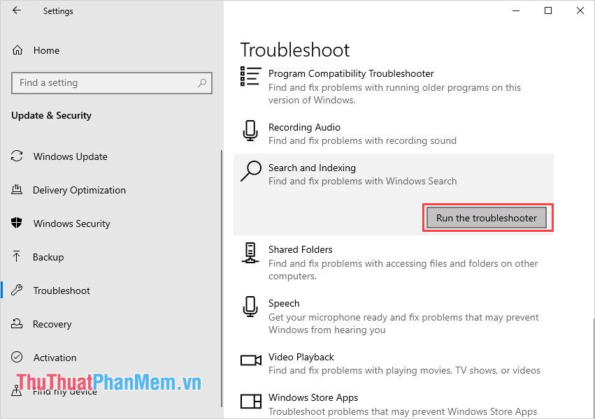 Tìm mục Search and Indexing và chọn Run the troubleshooter để chạy sửa lỗi