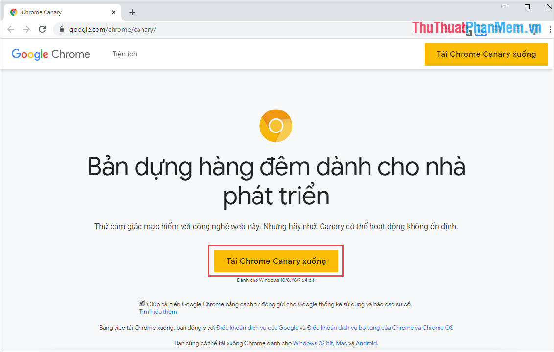 Tiến hành truy cập trang chủ để tải ứng dụng Google Chrome Canary về máy tính
