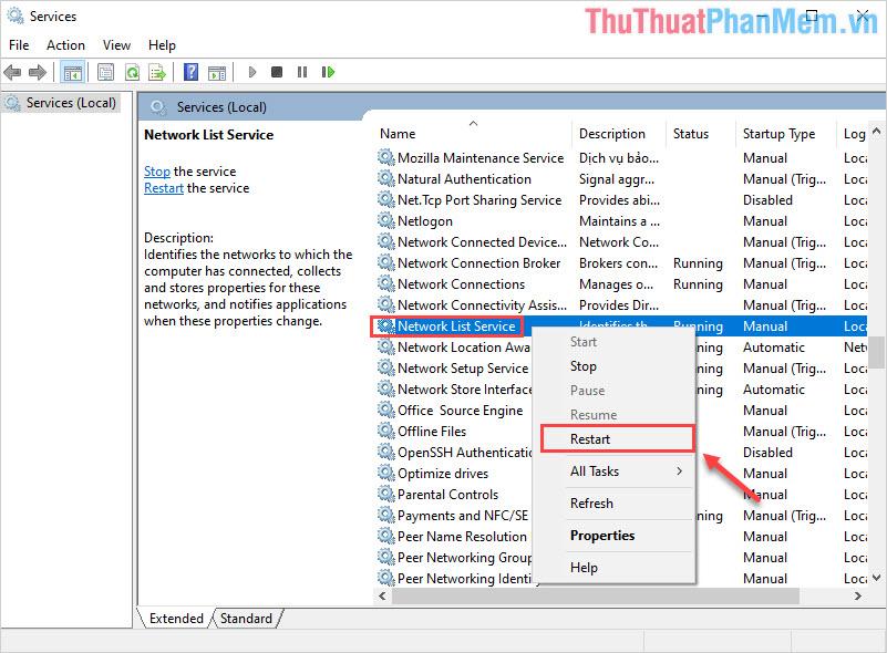 Tìm đến Network List Service và click chuột phải chọn Restart