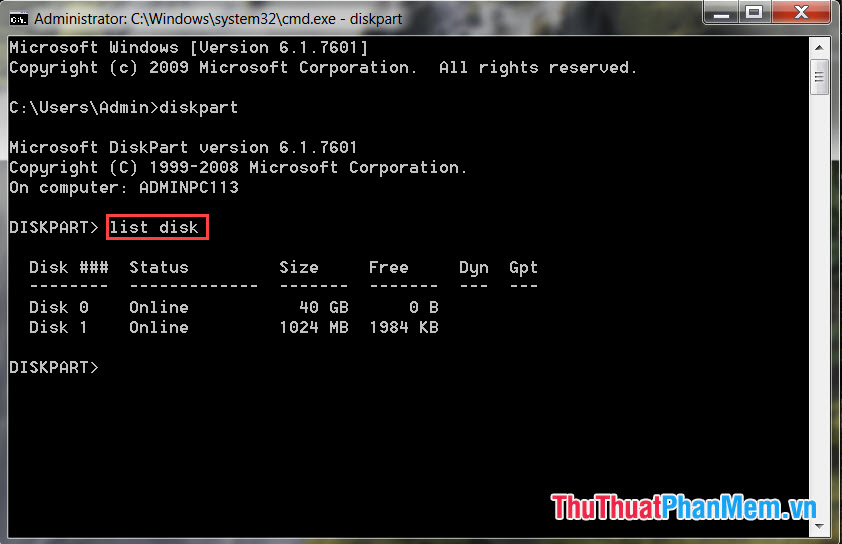 Nhập lệnh list disk