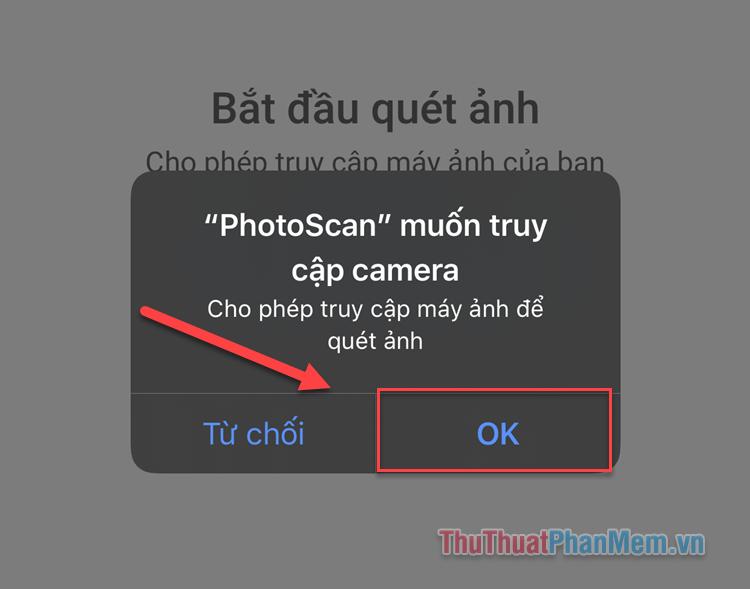 Mở PhotoScan và cấp quyền sử dụng Camera cho ứng dụng