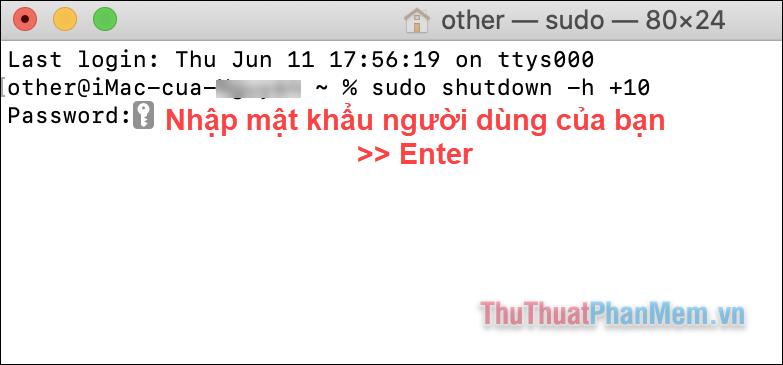 Nhập chính xác mật khẩu và nhấn Enter