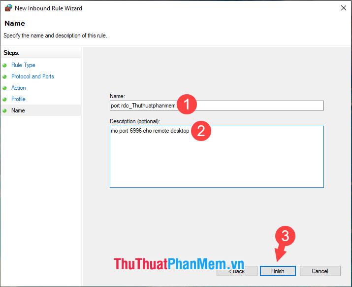 Ghi thông tin mô tả về lệnh truy cập  rồi chọn Finish