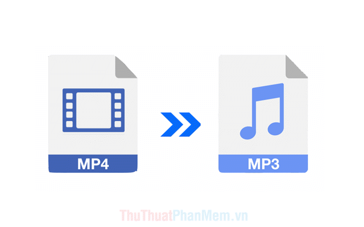 Top 5 phần mềm chuyển đổi MP4 sang MP3 tốt nhất