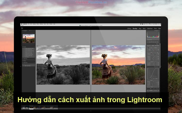 Hướng dẫn cách xuất ảnh trong Lightroom