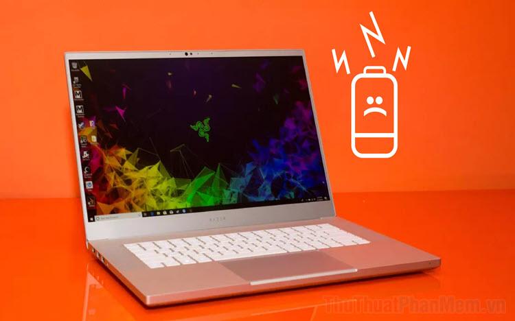 Cách khắc phục lỗi Laptop không nhận pin