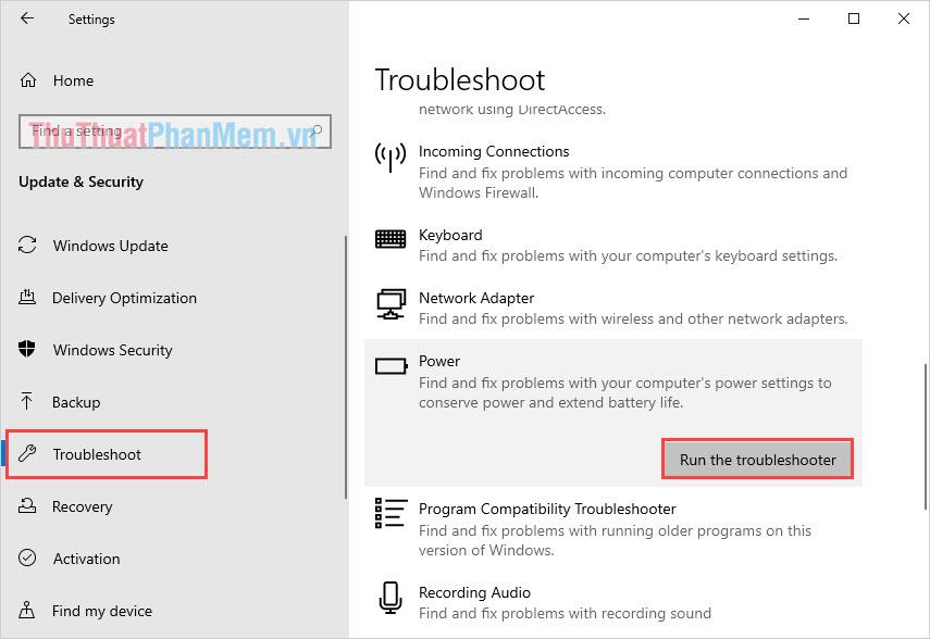 Chọn mục Troubleshoot và chọn Run the troubleshoot trong mục Power