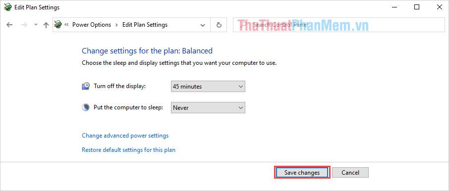 Chọn Save changes để lưu lại toàn bộ các thiết lập mới