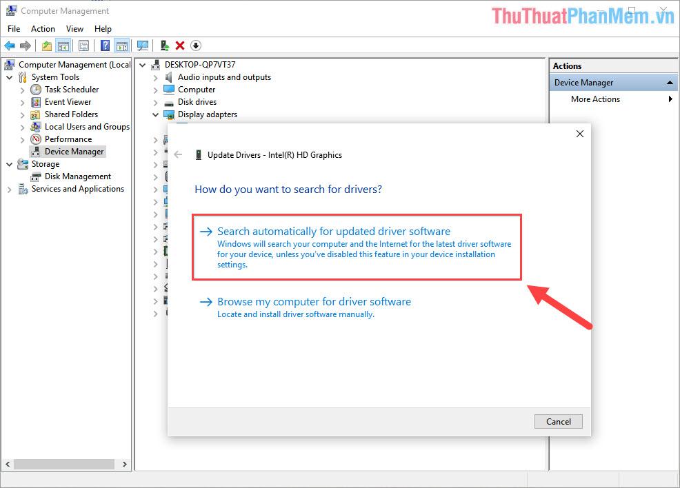 Chọn Search automatically for updated driver software để hệ thống tự động tìm kiếm và cập nhật Driver