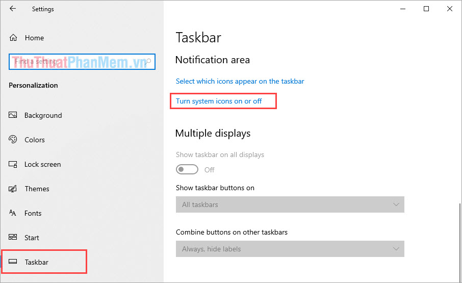Chọn Taskbar và kéo xuống tìm tới Turn system icons on or off