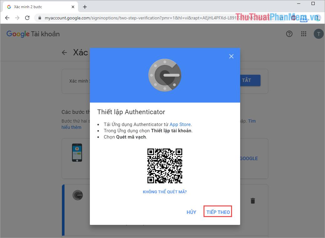 Dùng ứng dụng Google Authenticator quét mã QR để nhập mã bảo mật