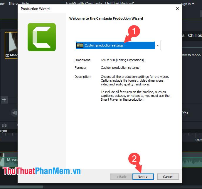 Chọn mục Custom production settings và nhấn Next