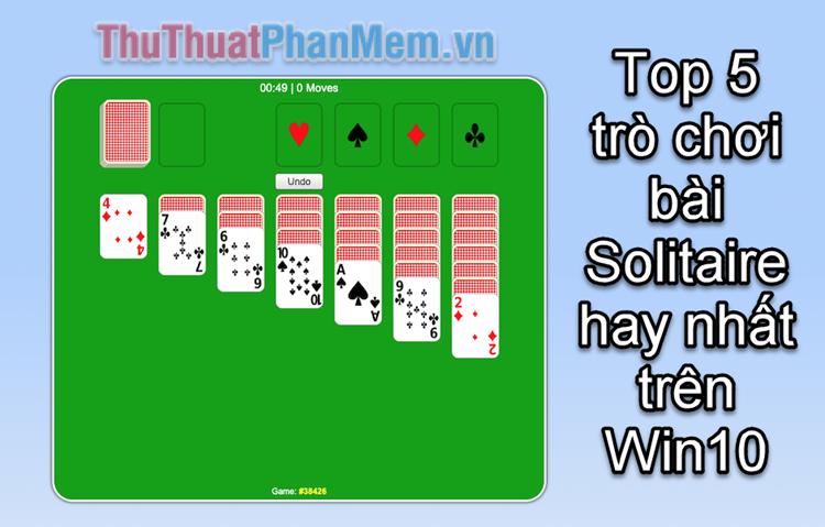 Top 5 trò chơi bài Solitaire hay nhất trên Windows 10