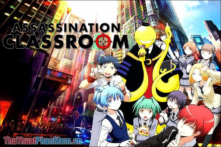 Assassination Classroom – Lớp học ám sát