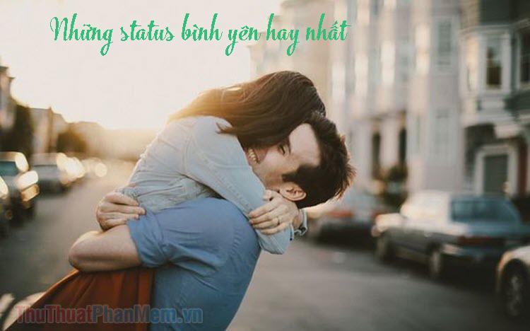 Những status, stt bình yên hay nhất