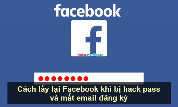 Cách lấy lại Facebook khi bị hack pass và mất email đăng ký