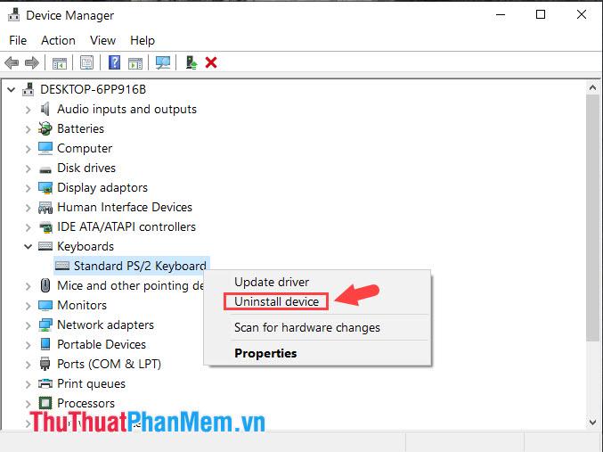 Click chuột phải vào Standard PS2 Keyboard và chọn  Uninstall device