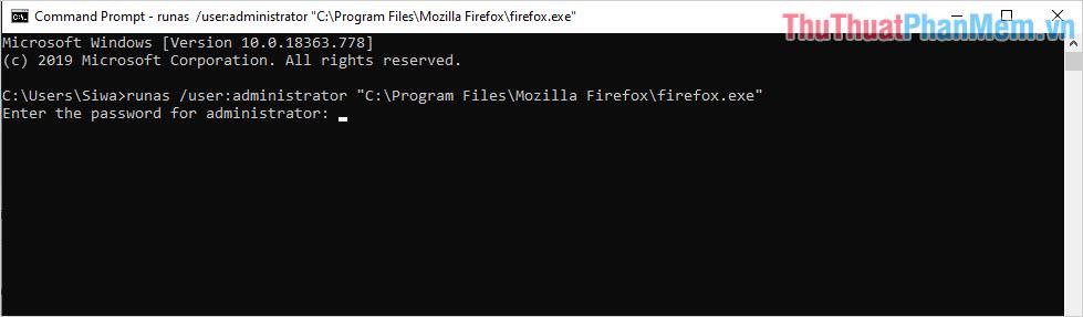 Lệnh mở Firefox với quyền Admin trên CMD