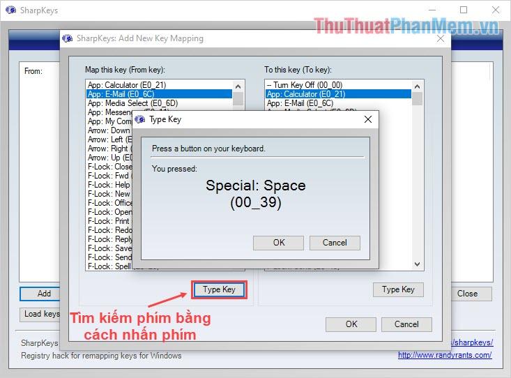 Bạn có thể chọn Type Key – thao tác nhấn phím để tìm kiếm phím trong danh sách