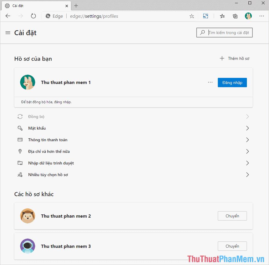 Bạn có thể sử dụng nhiều hồ sơ khác nhau