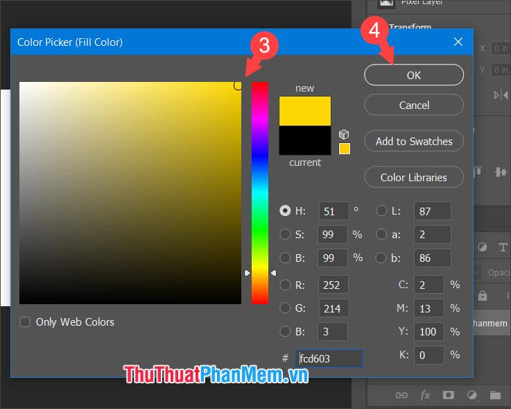 Chọn màu sắc mà bạn ưa thích rồi click OK