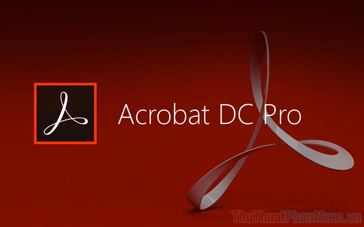 Hướng dẫn sử dụng Adobe Acrobat Reader chi tiết